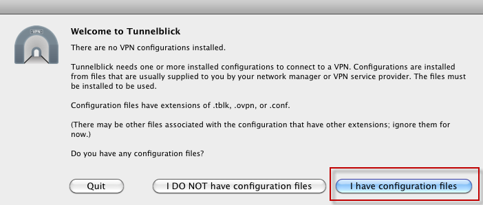 Choose I have Configuration Files